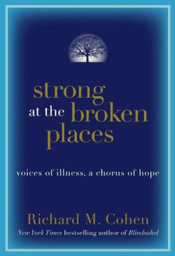 Strong at the Broken Places: Voices of Illness, a Chorus of Hope cover