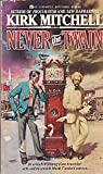 Never the Twain, Kirk Mitchell, 0441569730