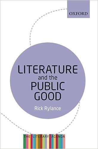 Literature and the Public Good: The Literary Agenda: Rick ...