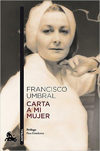 Mejor libro electrónico gratuito descarga gratuita en pdf Carta A Mi Mujer (Narrativa) PDF DJVU