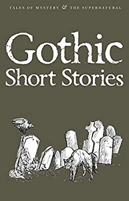 Buy Gothic Short Stories (Tales of Mystery & The