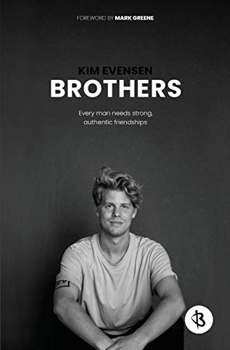 Pdf Relationships Brothers: Every Man Needs Strong, Authentic Friendships