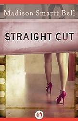 Straight Cut (Hard Case Crime Book 21)