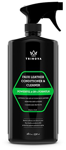 Vinyl and Faux Leather Cleaner & Conditioner - Keep Seats, Jackets, Vinyl, Handbags, Sofas, Couches, Shoes, Boots & More Looking New - TriNova (Leather Couch Protectant)