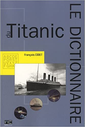 Téléchargement Dictionnaire du Titanic epub, pdf