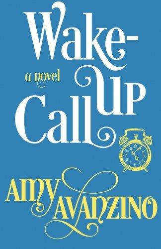 Wake-Up Call (The Wake-Up Series) (Volume 1)