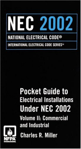 2002 NEC Commercial and Industrial Pocket Guide (National Electrical Code(Nec) Pocket Guide Volume 2 Commercial and Indu