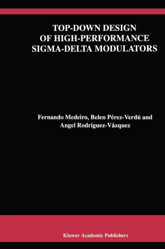 top-down-design-of-high-performance-sigma-delta-modulators-the-springer-international-series-in-engi