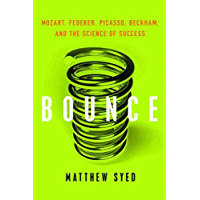 Bounce: Mozart, Federer, Picasso, Beckham, and the Science of Success (English Edition)