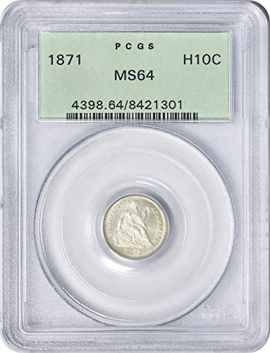 1871 Liberty Seated Half Dime MS64 PCGS