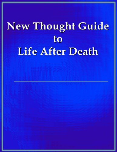 new-thought-guide-to-life-after-death
