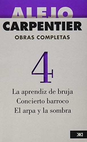 Obras Completas: La aprendiz de bruja; Concierto barroco; El arpa y La sombra. Vol.4: aprendiz de bruja, La, Concierto...