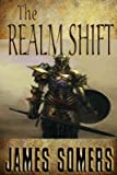 img - for [ The Realm Shift Somers, James ( Author ) ] { Paperback } 2014 book / textbook / text book