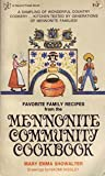 Favorite Family Recipes from the Mennonite Community Cookbook