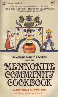 Favorite Family Recipes from the Mennonite Community Cookbook