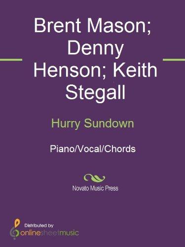 Hurry Sundown Kindle Edition By Brent Mason Denny Henson Keith