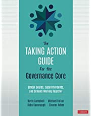 Taking Action Guide for the Governance Core: School Boards, Superintendents, and Schools Working Together