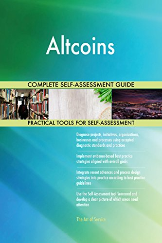 Altcoins All-Inclusive Self-Assessment – More than 680 Success Criteria, Instant Visual Insights, Comprehensive Spreadsheet Dashboard, Auto-Prioritized for Quick Results