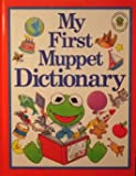 img - for My First Muppet Dictionary book / textbook / text book