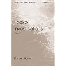 Logical Investigations Volume 2 (International Library of Philosophy)