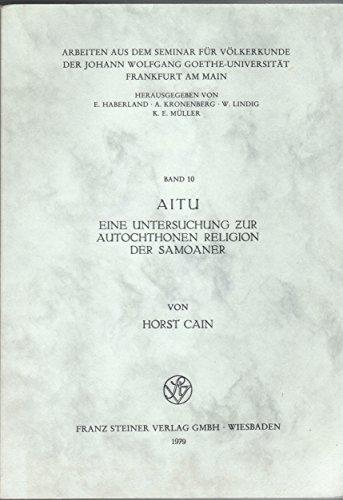 Aitu: Eine untersuchung zur autochthonen Religion der Samoaner (German Edition)