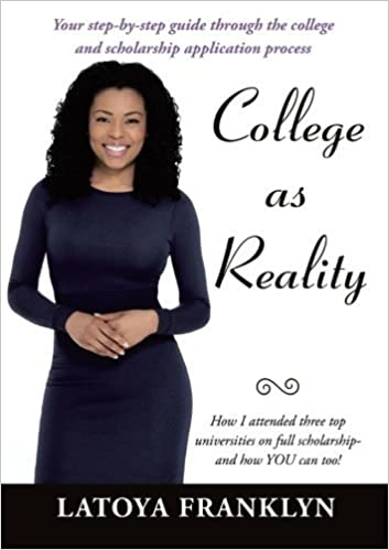 College as Reality by Latoya Franklyn (2016-03-18)