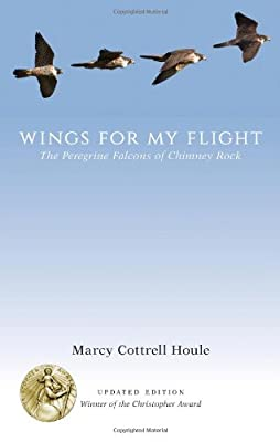 Wings for My Flight: The Peregrine Falcons of Chimney Rock