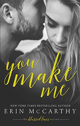 You Make Me (Blurred Lines Book 1)