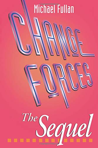 Change Forces - The Sequel (Educational Change and...