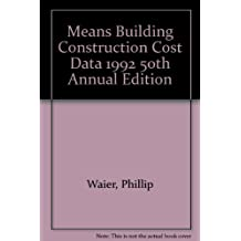 Means Building Construction Cost Data 1992 50th Annual Edition