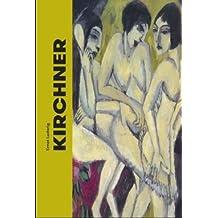 Ernst Ludwig Kirchner: 1880-1938