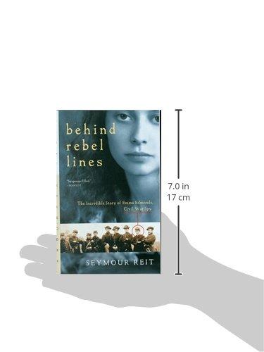 Behind Rebel Lines: The Incredible Story of Emma Edmonds, Civil War Spy