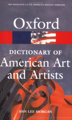 Oxford Dictionary of American Art and Artists (Oxford Quick Reference)