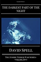 The Darkest Part of the Night (The Zombie Terror War Series) Paperback