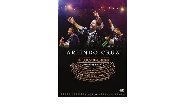 Amazon.com: Arlindo Cruz: Batuques do Meu Lugar: Arlindo Cruz, Caetano Veloso, Alcione, Marcelo D2, Roge, Seu Jorge, Sombrinha, Arlindo neto, ...