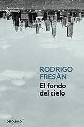 El fondo del cielo / The Bottom of the Sky (Spanish Edition)