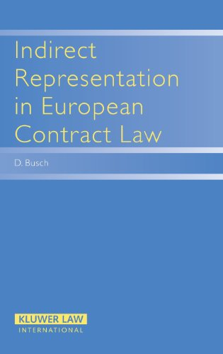 Indirect Representation in EUropean Contract Law (Principles of European Contract Law)