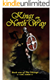 Kings of the North Way (The Vikings Book 1)