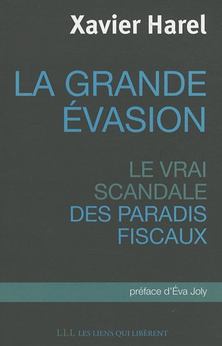 La grande évasion (French Edition)