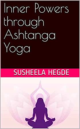 Inner Powers through Ashtanga Yoga - Kindle edition by ...