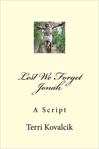 Amazon.com: Lest We Forget Jonah: A Script (Glorification ...