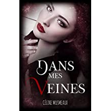 Dans mes veines (French Edition)