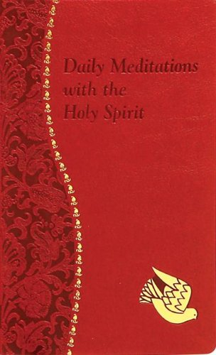 Daily Meditations with the Holy Spirit (Spiritual Life) (Prayerful Spirit)