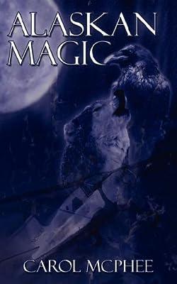 Alaskan Magic