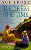 Redeem the Time, Sue Frost, 009179160X