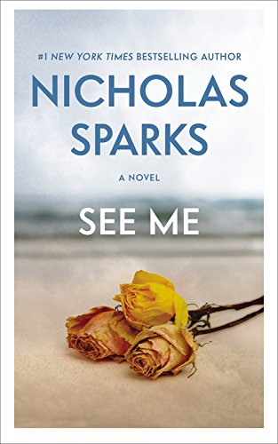 Book cover from See Me by Nicholas Sparks