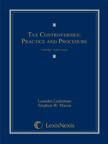 Tax Controversies: Practice and Procedure