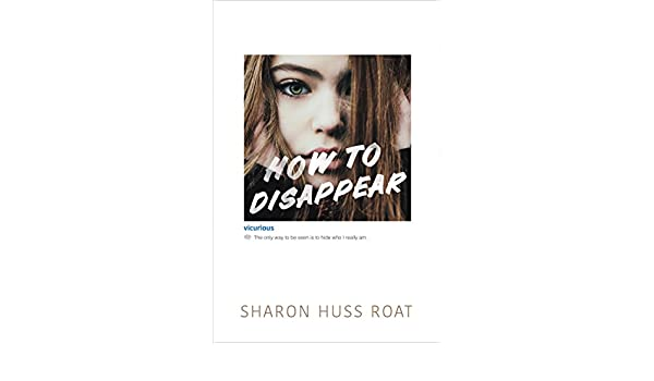 How to Disappear (English Edition) eBook: Sharon Huss Roat: Amazon.es: Tienda Kindle