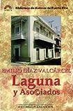 img - for Laguna Y Asociados (Biblioteca de autores de Puerto Rico. Novela) (Spanish Edition) book / textbook / text book