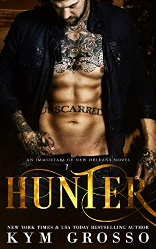 Hunter: Immortals of New Orleans, Book 10 by Independently published